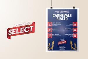 Oltre alle magliette, qui la locandina per l'evento Select al carnevale di Venezia
